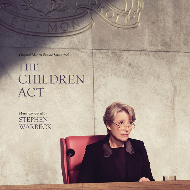 Album cover for The Children Act (Original Motion Picture Soundtrack) by Stephen Warbeck