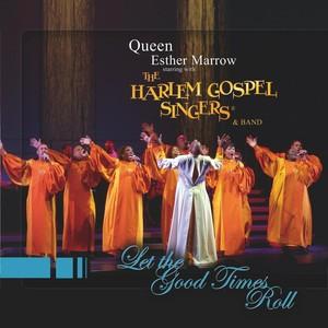 Queen Ester Marrow and the Harlem Gospel Singers