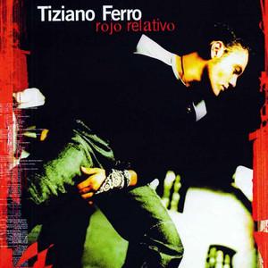 Rojo Relativo - Tiziano Ferro