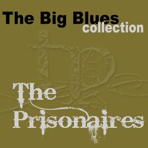 The Prisonaires (The Big Blues Collection) album