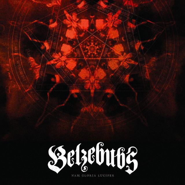 Belzebubs - Nam Gloria Lucifer