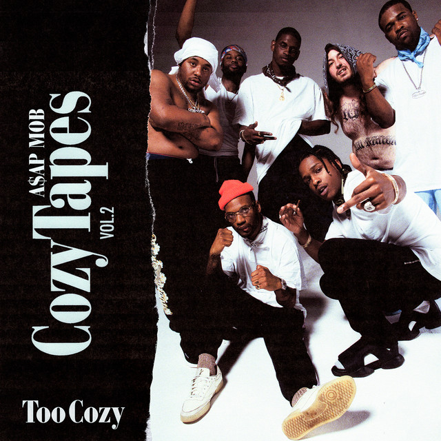 Cozy Tapes Vol. 2: Too Cozy