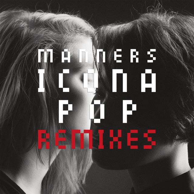 Manners: Remixes