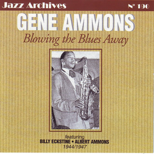 Blowing the Blues Away 1944-1947 (Jazz Archives No. 190) album
