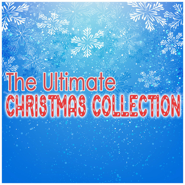 Album cover for The Ultimate Christmas Collection by Christmas Favourites, Children's Christmas, Children's Christmas Party