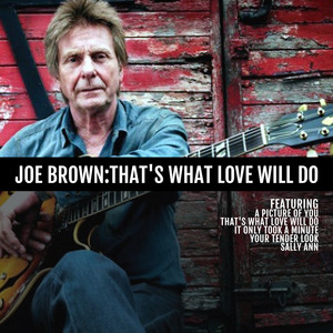 Joe Brown: That's What Love Will Do album