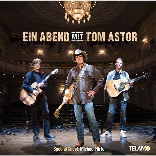 Ein Abend mit Tom Astor