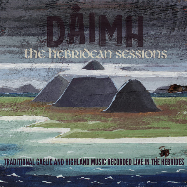 The Hebridean Sessions