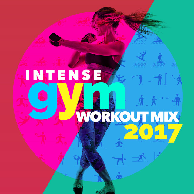 Intense Gym Workout Mix 2017 by UK House Music on Spotify
