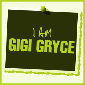 I Am Gigi Gryce album
