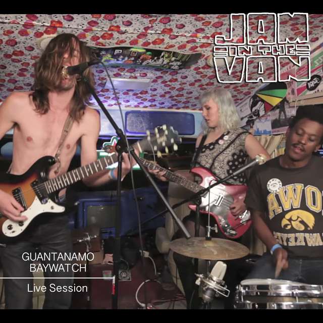 Jam in the Van - Guantanamo Baywatch (Live Session)