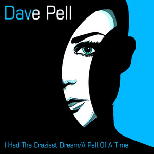 I Had the Craziest Dream / A Pell of a Time album