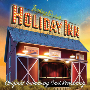 Irving Berlin's Holiday Inn (Original Broadway Cast Recording) album