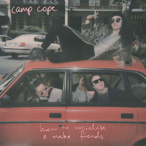 Album cover for How to Socialise & Make Friends by camp cope
