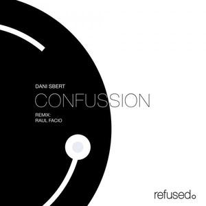 Copertina di Dani Sbert - Claustrophobic - Raul Facio Remix