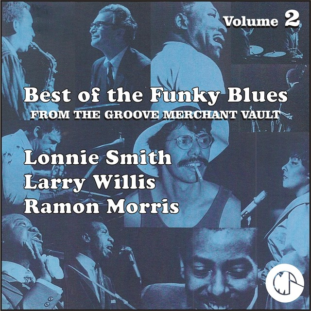 The Best of the Funky Blues from The Groove Merchant Vault