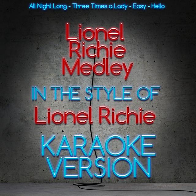 Lionel Richie Medley (Karaoke Version) - Single by Karaoke - Ameritz