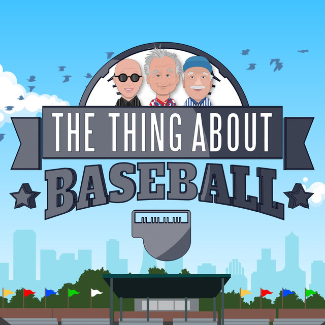 The Thing About Baseball