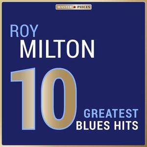 Masterpieces Presents Roy Milton: 10 Greatest Blues Hits album
