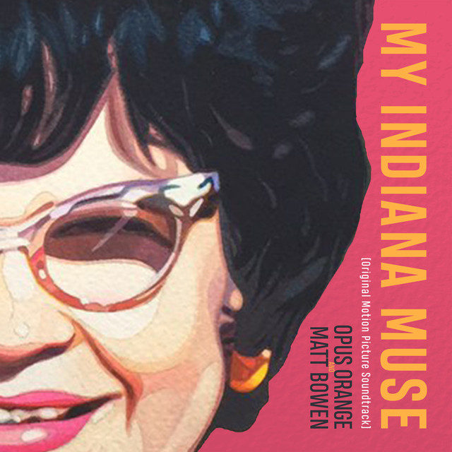 My Indiana Muse (Original Motion Picture Soundtrack)