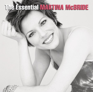 The Essential Martina McBride - Martina Mcbride
