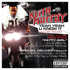 Keith Murray, Def Squad Yeah Yeah U Know It cover