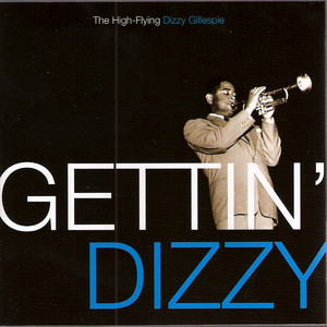 Dizzy Gillespie, Charlie Parker All the Things You Are cover