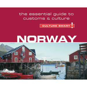 Norway - Culture Smart! - The Essential Guide to Customs & Culture (Unabridged) Audiobook