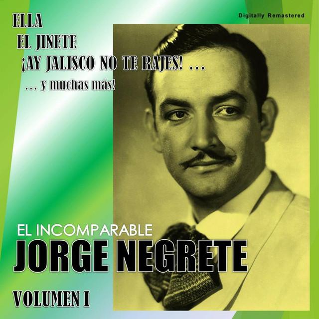 Jorge Negrete, Vol. 1