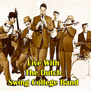 Live with The Dutch Swing College Band (Live) album