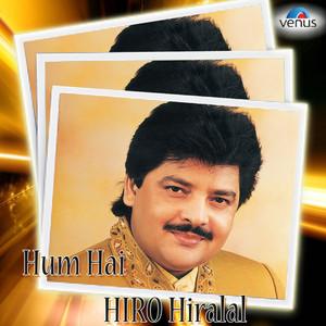 Hum Hai Hiro Hiralal - Udit Narayan Albümü