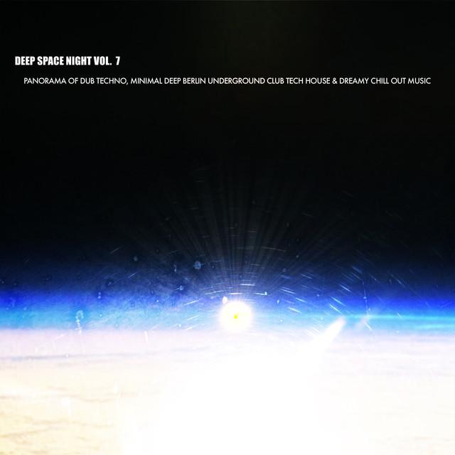 Deep Space Night, Vol  7 (Panorama of Dub Techno, Minimal Deep