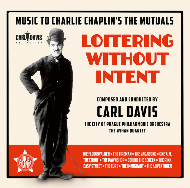Loitering Without Intent: Music to Charlie Chaplin's The Mutuals