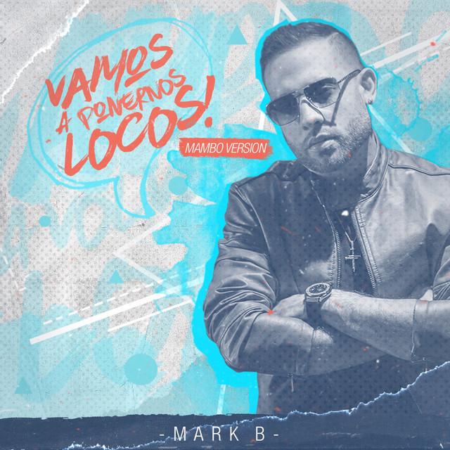 Vamos a Ponernos Locos (Mambo Version)
