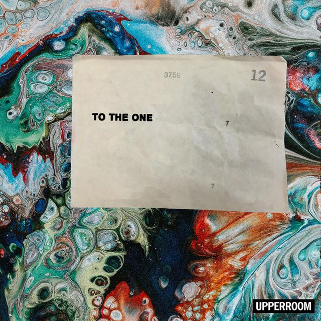 Album cover for To the One by UPPERROOM