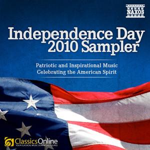 Independence Day Sampler - Patriotic and Inspirational Music Celebrating the American Spirit album