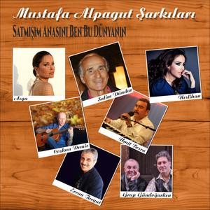 Mustafa Alpagut Şarkıları Albümü