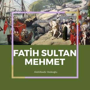 Fatih Sultan Mehmet (Radyo Tiyatrosu) Albümü