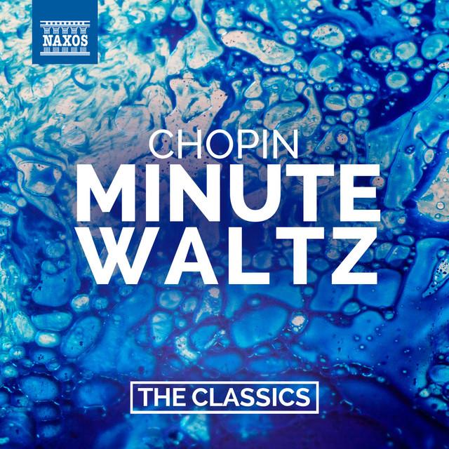 Chopin: Minute Waltz By Frédéric Chopin On Spotify