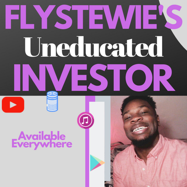 Flystewie's Uneducated Investor Podcast: Connecting Pop