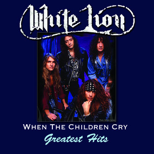 When The Children Cry - Greatest Hits Albumcover