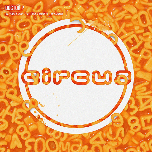 Alphabet Soup (feat. Cookie Monsta & Messinian)