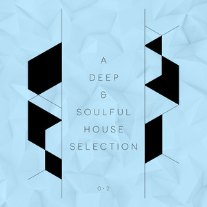 A Deep & Soulful House Selection, Vol. 2 album