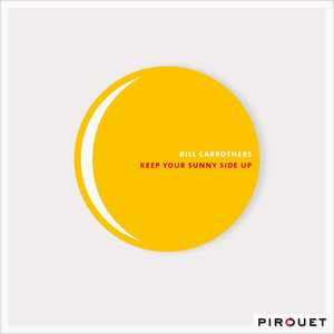 Keep Your Sunny Side Up album
