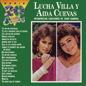 La Serie de los 20 Éxitos - Lucha Villa y Aída Cuevas Interpretan Canciones de Juan Gabriel