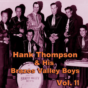 Hank Thompson & His Brazos Valley Boys, Vol. 11