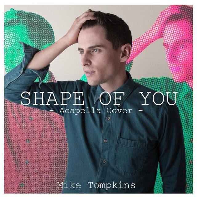 Shape of You (Acapella Version)