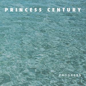 Album cover for progress by princess century