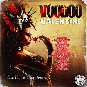 Voodoo Valentine - Love That Will Last Forever