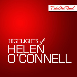 Highlights of Helen O'Connell